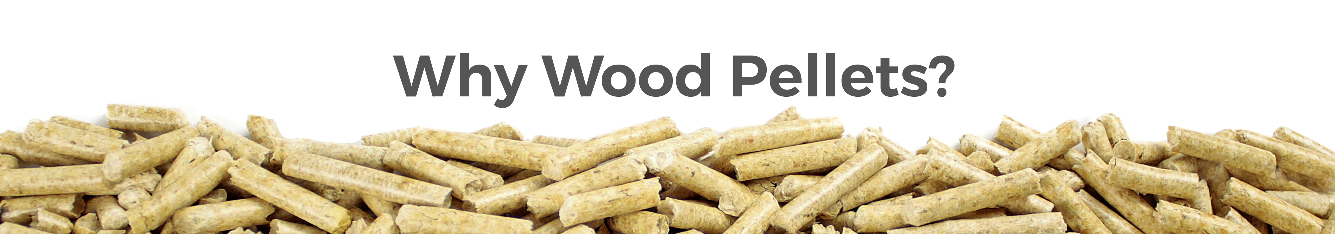 Why Wood Pellets - LacWood Premium Wood Pellets